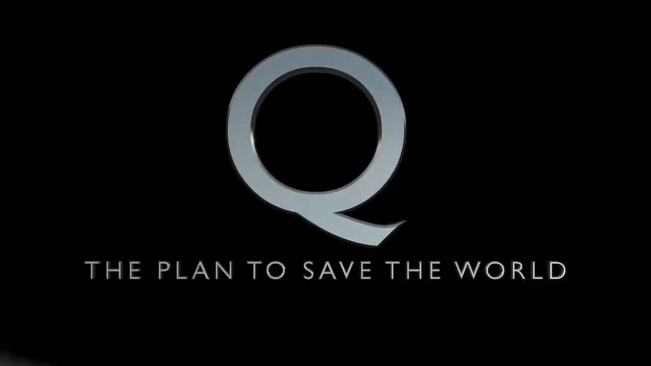 Q The Plan to save the World